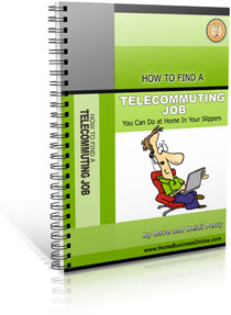 How to Find a Telecommuting Job eBook